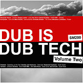 Dub Is Dub Tech, Vol. 2 by Various Artists
