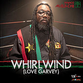 Whirlwind (Love Garvey) - Single by Prince Malachi