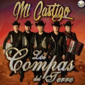 Play & Download Mi Castigo by Los Compas del Terre | Napster