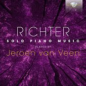 Play & Download Richter: Solo Piano Music played by Jeroen van Veen by Jeroen van Veen | Napster