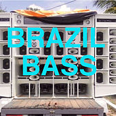 Brazil Bass by Various Artists