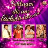 Schlager die uns lächeln lassen by Various Artists