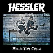 Skeleton Crew by Hessler