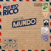 De Puerto Rico para el Mundo by Various Artists