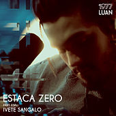 Play & Download Estaca Zero - Single by Luan Santana | Napster