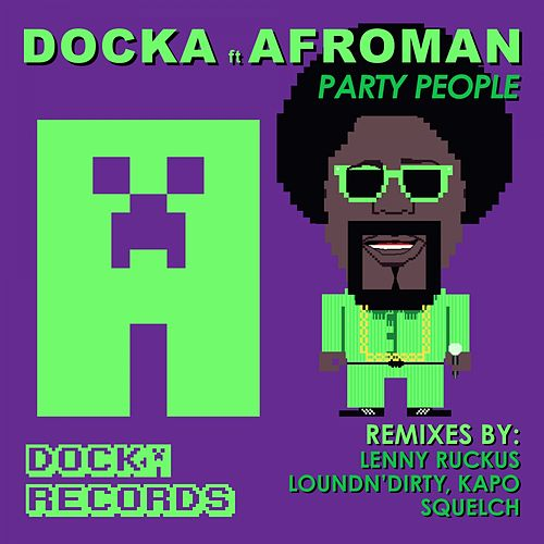 Party People by Afroman