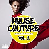 Play & Download House Couture, Vol. 2 by Various Artists | Napster