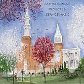 Catholic Music Project 16: Service Music von Jon Sarta