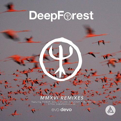 MMXVI Remixes by Deep Forest