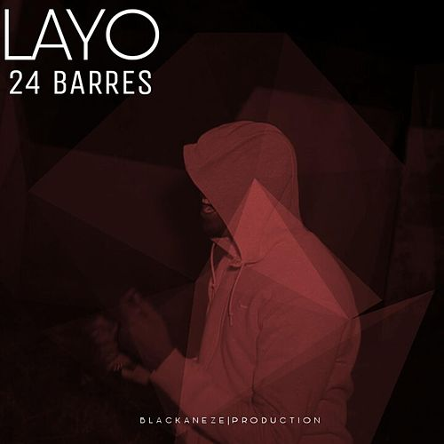Play & Download 24 Barres by Layo & Bushwacka! | Napster