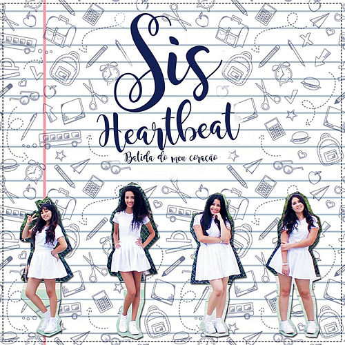 Play & Download Heartbeat (Batida do Meu Coração) by SiS | Napster