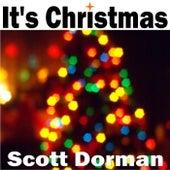 It's Christmas by Scott Dorman
