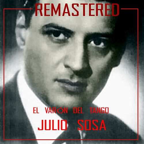 Play & Download El varón del tango by Julio Sosa | Napster