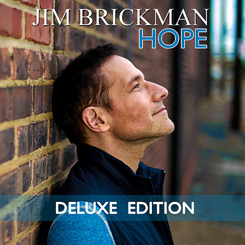 Play & Download Hope (Deluxe Edition) by Jim Brickman | Napster