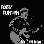 Play & Download My Own World by Toby Turner | Napster