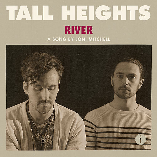 Play & Download River (Live) by Tall Heights | Napster