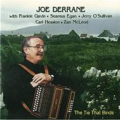 Play & Download Tie That Binds by Joe Derrane | Napster