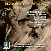 Masterpieces of Operetta, Vol. 6: Frau Luna, Kaiserin Joséphine, Arizona Lady & Others (Remastered 2016) by Various Artists