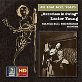 All That Jazz, Vol. 73: Lester Young