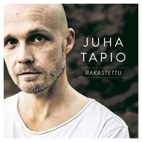 Rakastettu (Radio Edit) by Juha Tapio