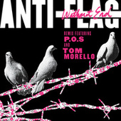 Without End (Remix) von Anti-Flag