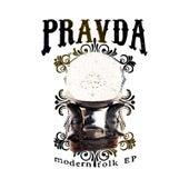 Play & Download Modern Folk - EP by Pravda | Napster