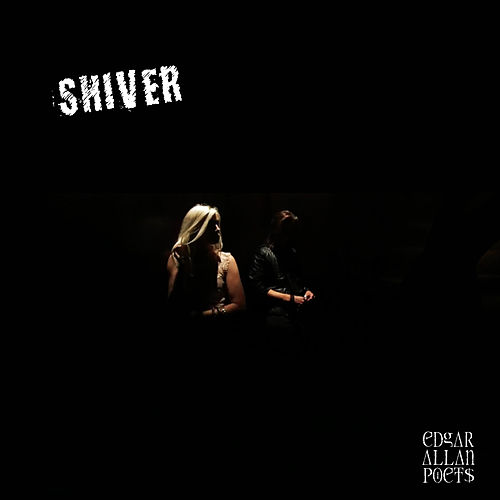 Play & Download Shiver by Edgar Allan Poets | Napster