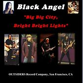 Big Big City, Bright Bright Lights by Black Angel