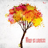 Deep in Autumn by Various Artists