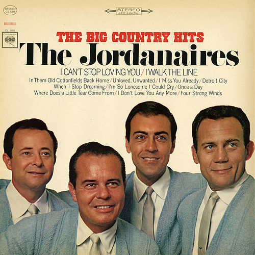 Play & Download The Big Country Hits by The Jordanaires | Napster