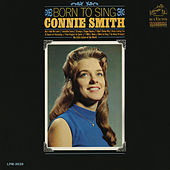 Play & Download Born to Sing by Connie Smith | Napster