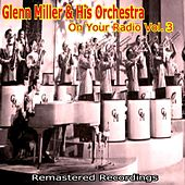 On Your Radio Vol. 3 von Glenn Miller