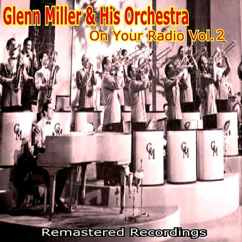 Play & Download On Your Radio Vol. 2 by Glenn Miller | Napster