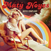 Play & Download Noyes Complaint by Maty Noyes | Napster