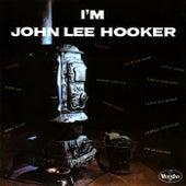 Play & Download I'm John Lee Hooker by John Lee Hooker | Napster