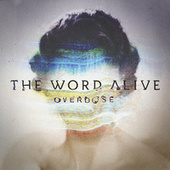 Play & Download Overdose by The Word Alive | Napster