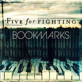 Play & Download Bookmarks by Five for Fighting | Napster
