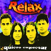 Play & Download Quiero Expresar by Relax | Napster