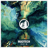 Play & Download Madtech 2016 by Various Artists | Napster