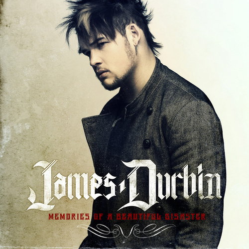 Play & Download Memories Of A Beautiful Disaster by James Durbin | Napster