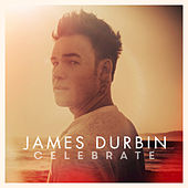 Celebrate by James Durbin