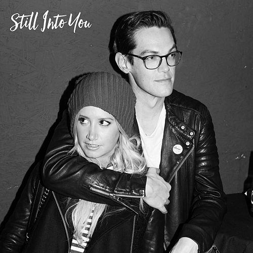 Still into You (feat. Chris French) by Ashley Tisdale