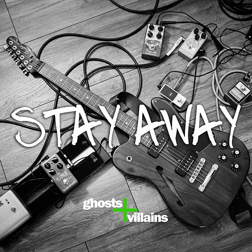 Play & Download Stay Away by Ghosts | Napster