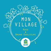 Mon village by Rose (FR)