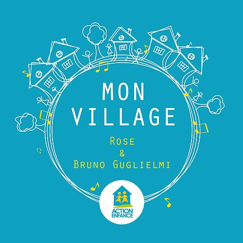 Play & Download Mon village by Rose (FR) | Napster