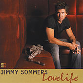 Play & Download Lovelife by Jimmy Sommers | Napster