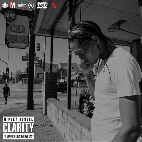 Play & Download Clarity (feat. Dave East & Bino Rideaux) by Nipsey Hussle | Napster