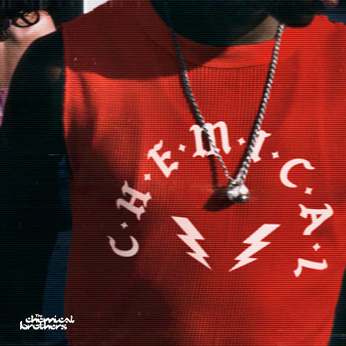 Play & Download C-h-e-m-i-c-a-l by The Chemical Brothers | Napster