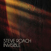 Play & Download Invisible by Steve Roach | Napster