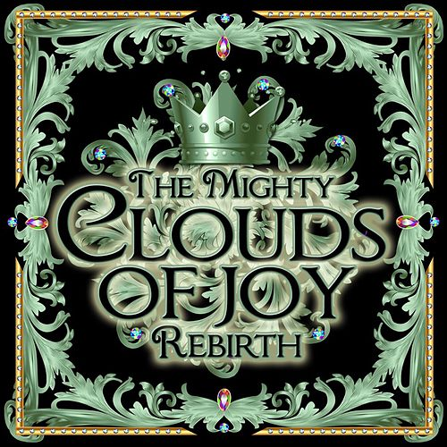 Play & Download Rebirth by The Mighty Clouds of Joy | Napster